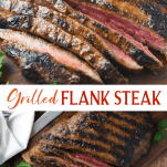 Long collage image of Grilled Flank Steak