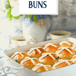 Tray of hot cross buns with text title overlay