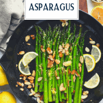 Sauteed asparagus in a cast iron skillet with text title overlay