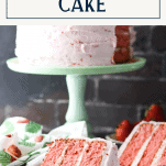 Homemade strawberry cake with buttermilk on a plate with text title box at top