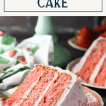 Side shot of strawberry jello cake with text title box at top