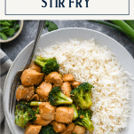 Easy chicken and broccoli stir fry in a bowl with text title box at top