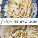 Long collage image of Southern Chicken and Pastry