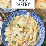 Overhead shot of a bowl of easy chicken and pastry with text title overlay