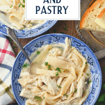 Overhead shot of a bowl of chicken and pastry with text title overlay