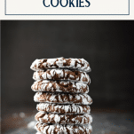 Stack of chocolate crinkle cookies with text title box at top