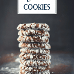 Stack of chocolate crinkle cookie recipe with text title overlay