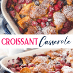 Long collage image of Croissant Breakfast Casserole