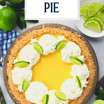 Overhead shot of a whole authentic key lime pie recipe with text title overlay