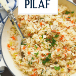 Overhead shot of a pan of rice pilaf with text title overlay