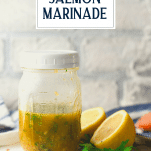 Grilled salmon marinade recipe in a mason jar with text title overlay