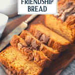 Overhead image of Amish Friendship Bread slices with text title overlay