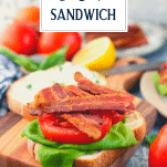 Making a BLT sandwich on a wooden cutting board with text title overlay