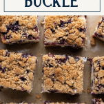 The best blueberry buckle ever with text title box at top