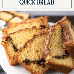 Close up shot of cinnamon quick bread on a platter with text title box at top