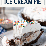 Close up front shot of a piece of ice cream pie with a bite out of it and a text title overlay