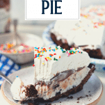 Side shot of ice cream pie on a plate with text title overlay