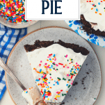 Overhead shot of a slice of ice cream pie on a plate with text title overlay