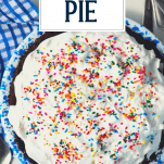 Close overhead image of an Oreo Ice Cream Pie recipe with text title overlay