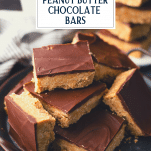 No bake peanut butter chocolate bars on a plate with text title overlay