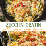 Long collage image of Zucchini Gratin