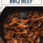 Overhead shot of bbq shredded beef recipe with text title box at top