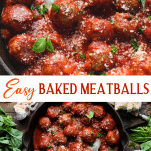 Long collage image of easy baked meatballs in sauce