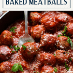 Side shot of Italian baked meatballs recipe with text title box at top