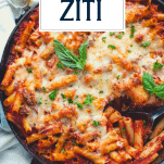 Overhead shot of the best baked ziti recipe with text title overlay