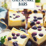 Close up side shot of lemon blueberry cheesecake bars with text title overlay