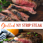 Long collage image of grilled New York Strip Steak recipe