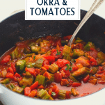 Side shot of a white dutch oven with okra and tomatoes and text title overlay
