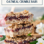 Close up side shot of a stack of raspberry jam crumble bars with text title box at top