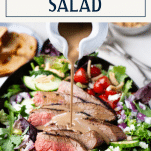 Pouring dressing on steak salad with text title box at top