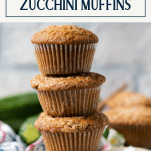 Stack of easy zucchini muffins with text title box at top