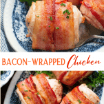 Long collage image of bacon wrapped chicken breast