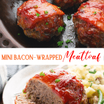 Long collage image of mini bacon wrapped meatloaf
