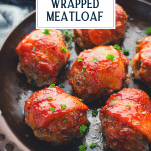 Pan of bacon wrapped meatloaf with text title overlay