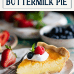 Slice of old fashioned lemon buttermilk pie on a plate with text title box at top