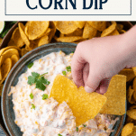 Overhead shot of summer corn dip with fritos and text title box at top