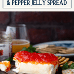 Block of cream cheese with red pepper jelly and text title overlay