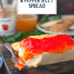 Cream cheese and pepper jelly spread with text title box at top
