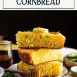Stack of slices of mexican cornbread with text title box at top