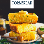Stack of slices of mexican cornbread with text title overlay