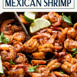 Serving spoon in a skillet of Mexican shrimp with text title box at top
