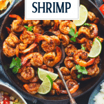 Pan of Mexican shrimp with text title overlay