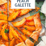 Overhead image of rustic peach galette with text title overlay