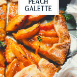 Close up side shot of a slice of easy peach galette with text title overlay