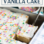 Pan of the best vanilla cake recipe with text title box at the top