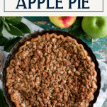 Overhead shot of the best Dutch apple pie recipe before slicing with text title box at top